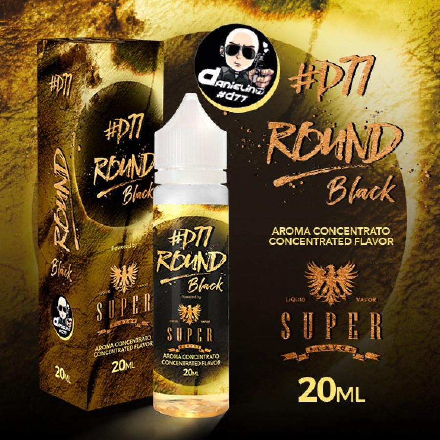 Super Flavor Concentrato 20ml - Round D77 Black